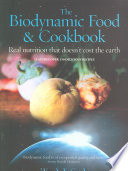The Biodynamic Food   Cookbook