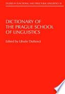 Dictionary of the Prague School of Linguistics