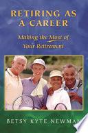 Retiring as a Career