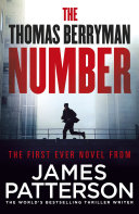 The Thomas Berryman Number : of suspense by the world's bestselling thriller writer....