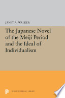 The Japanese Novel Of The Meiji Period And The Ideal Of Individualism