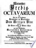 Marianisches Predigt Octavarium So bei der Kirchfart in Neukirchen zum hl  Blut auf   ffentlicher Kanzl erschallen