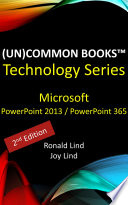 Un Common Books      Microsoft PowerPoint 2013 and PowerPoint 365  2nd Edition