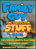 Family Guy Quest for Stuff Game Tips  Hacks  Cheats  Wiki  Mods  Download Guide