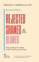Rejected Shamed And Blamed