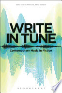 Ebook Write in Tune: Contemporary Music in Fiction Epub Erich Hertz,Jeffrey Roessner Apps Read Mobile