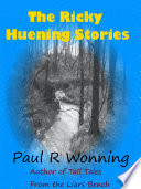 The Ricky Huening Stories