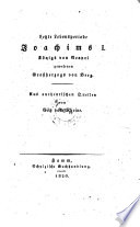 Letzte Lebensperiode Joachims I  K  nigs von Neapel  gewesenen Gro  herzogs von Berg  Aus authentischen Quellen