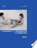 La Sociedad de la Informaci  n en Espa  a 2006
