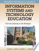 Information Systems And Technology Education From The University To The Workplace