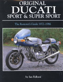 Original Ducati Sport and Super Sport  1972 1986