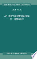 An Informal Introduction to Turbulence