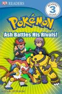 Ash Battles His Rivals