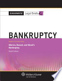 Casenote Legal Briefs for Bankruptcy  Keyed to Warren  Bussel  and Skeel