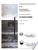 Final environmental impact statement Consolidation Coal Company s CX Ranch Mine  Big Horn County  Montana