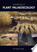 Handbook of Plant Palaeoecology Subfossils To Reconstruct Ecosystems Of