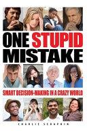 One Stupid Mistake