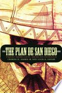 The Plan De San Diego