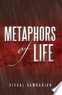 Metaphors of Life