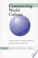 Constructing World Culture