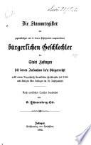 Die Stammregister der gegenwärtigen und in diesem jahrhundert ausgestorbenen bürgerlichen Geschlechter der Stadt Zofingen