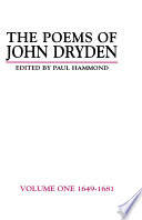 The Poems of John Dryden  Volume One
