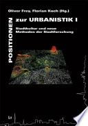Positionen zur Urbanistik
