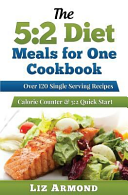 The 5 2 Diet Meals For One