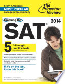 Cracking the SAT with 5 Practice Tests  2014 Edition