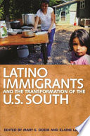 Latino Immigrants and the Transformation of the U S  South