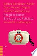 Religiöse Blicke - Blicke auf das Religiöse