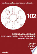 Recent Advances And New Horizons In Zeolite Science And Technology book