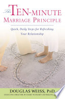 The Ten Minute Marriage Principle