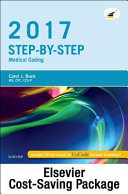 Step By Step Medical Coding 2017 Edition Text Workbook 2018 Icd 10 Cm For Physicians Professional Edition 2017 Hcpcs Professional Edition And Ama 2017 Cpt Professional Edition Package