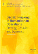 Decision Making In Humanitarian Operations