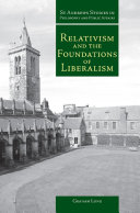Relativism and the Foundations of Liberalism