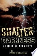 download ebook shatter the darkness pdf epub