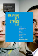 Strangers in a Strange Lab