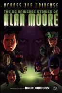Across the Universe The DC Universe Stories of Alan Moore