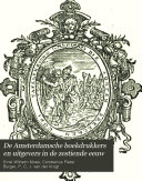 De Amsterdamsche boekdrukkers en uitgevers in de zestiende eeuw
