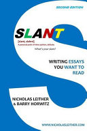 Slant: Writing Essays You Want to Read For Creating Phenomenal And Engaging Essays Encouraging Every