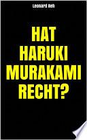 Hat Haruki Murakami recht?