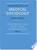 Handbook Of Medical Sociology Sixth Edition