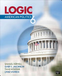 The Logic of American Politics  6th Edition