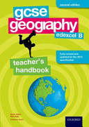 GCSE Geography Edexcel B Second Edition Teacher's Handbook