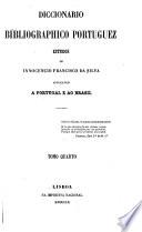 Diccionario bibliographico portuguez: A-Z