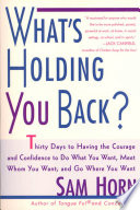 What s Holding You Back