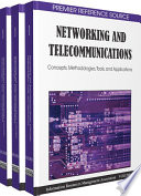 Networking and Telecommunications  Concepts  Methodologies  Tools  and Applications