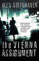 The Vienna Assignment : militia, state security officer brano sev is sent...