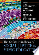 The Oxford Handbook of Social Justice in Music Education Book PDF